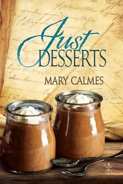 ARC Review: Just Desserts by Mary Calmes