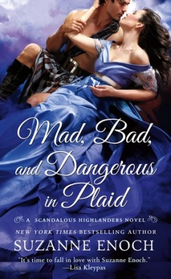 Review: Mad, Bad and Dangerous in Plaid by Suzanne Enoch