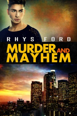 ARC Review: Murder and Mayhem by Rhys Ford