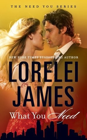 ARC Review: What You Need by Lorelei James