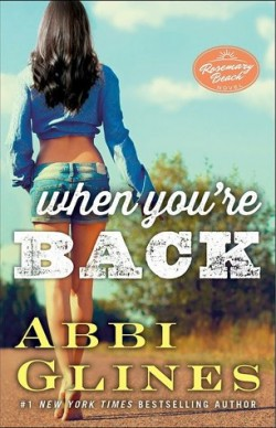 ARC Review: When You're Back by Abbi Glines
