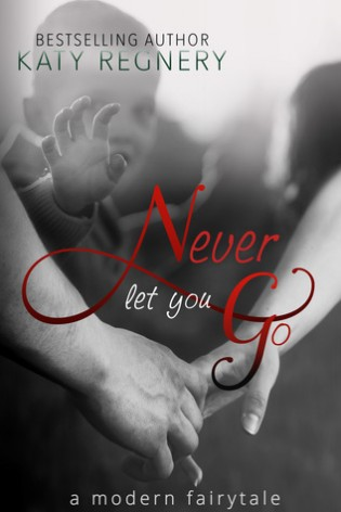 Review: Never Let You Go by Katy Regnery