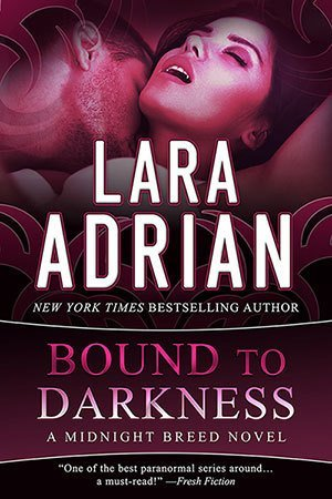 Bound to Darkness by Lara Adrian