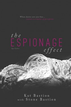 Review: The Espionage Effect by Kat and Stone Bastion