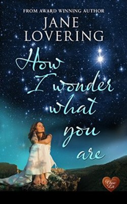 ARC Review: How I Wonder What You Are by Jane Lovering