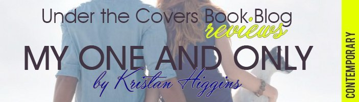 Review: My One and Only by Kristan Higgins