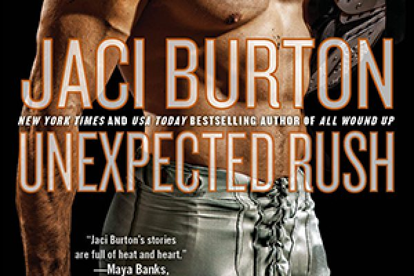 ARC Review + Giveaway: Unexpected Rush by Jaci Burton