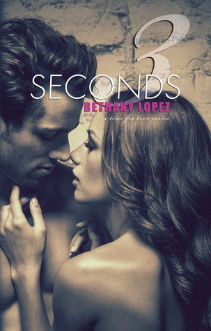 3 Seconds by Bethany Lopez