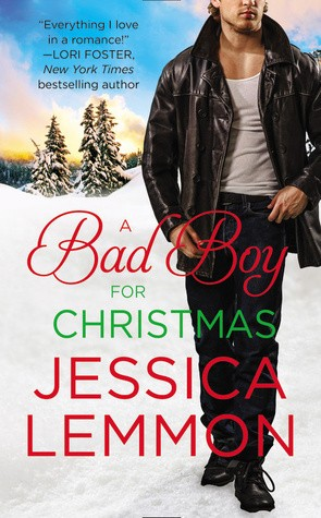 A Bad Boy For Christmas by Jessica Lemmon