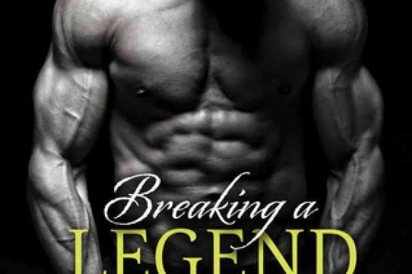 ARC Review: Breaking a Legend by Sarah Robinson