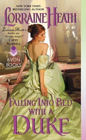 Falling Into Bed with a Duke by Lorraine Heath