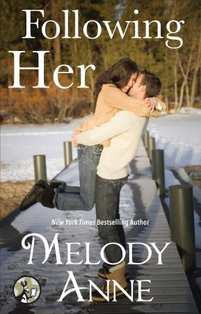 Following Her by Melody Anne