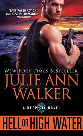 ARC Review: Hell or High Water by Julie Ann Walker