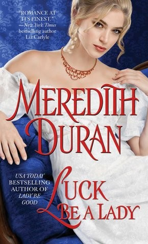 Luck Be a Lady by Meredith Duran