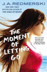 Moment of Letting Go, The