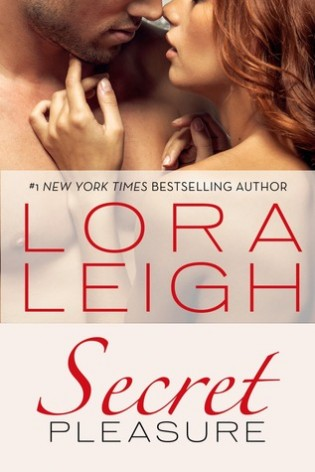 Secret Pleasure by Lora Leigh
