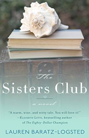 The Sisters Club by Lauren Baratz-Logsted