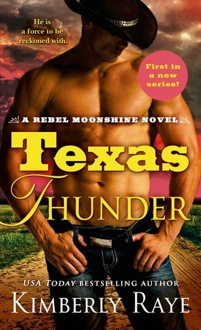 Texas Thunder by Kimberly Raye