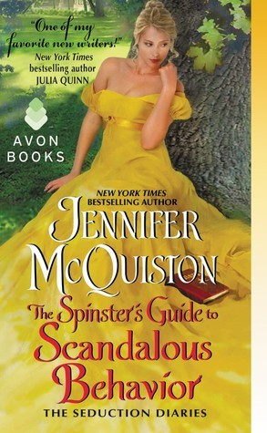 ARC Review: The Spinster's Guide to Scandalous Behavior by Jennifer McQuiston