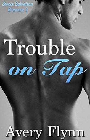 Review: Trouble on Tap by Avery Flynn