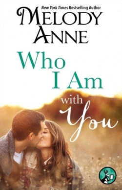 Review: Who I Am with You by Melody Anne