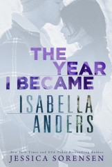 Year I Became Isabella Anders, The