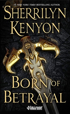 Review: Born of Betrayal by Sherrilyn Kenyon