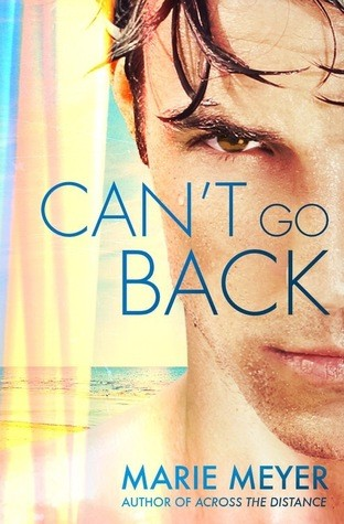 Can't Go Back by Marie Meyer