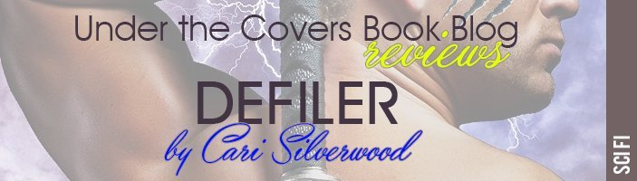 ARC Review: Defiler by Cari Silverwood