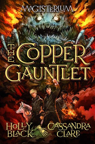 The Copper Gauntlet by Holly Black and Cassandra Clare