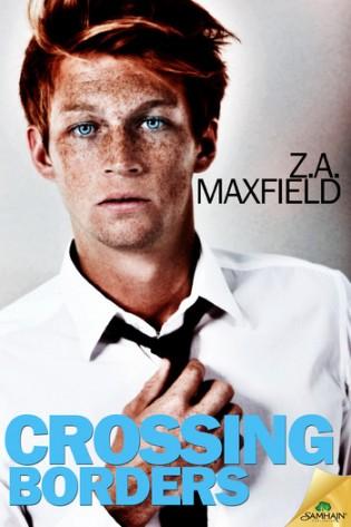 Crossing Borders by Z.A. Maxfield