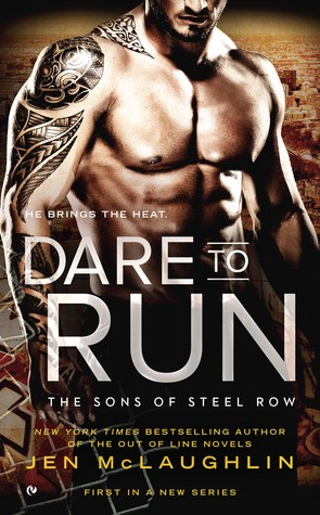 ARC Review:  Dare to Run by Jen McLaughlin