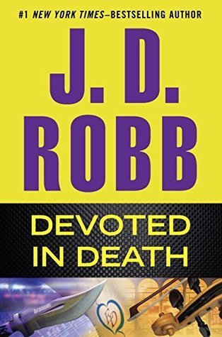 ARC Review: Devoted in Death by J.D. Robb