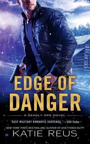Edge of Danger by Katie Reus