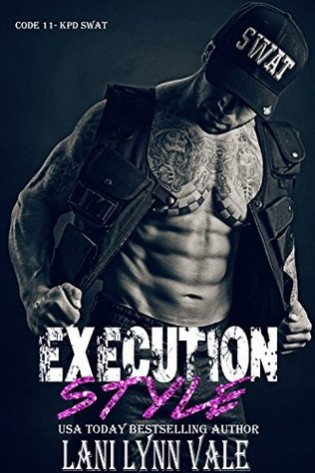 Execution Style by Lani Lynn Vale