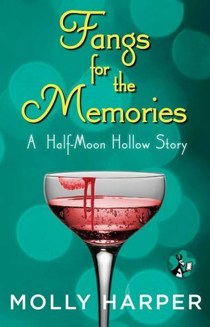 Fangs for the Memories by Molly Harper