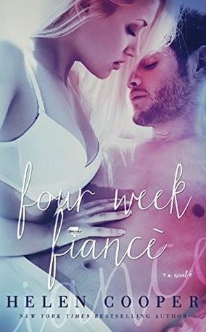 Four Week Fiancé by Helen Cooper