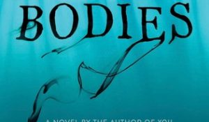 Review: Hidden Bodies by Caroline Kepnes