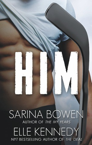 ARC Review: Him by Elle Kennedy and Sarina Bowen