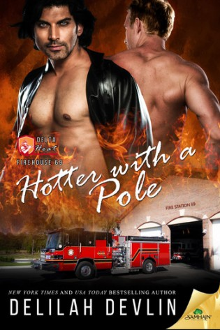 Hotter with a Pole by Delilah Devlin