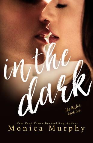 In the Dark by Monica Murphy