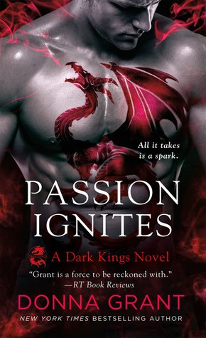 ARC Review: Passion Ignites by Donna Grant