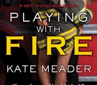 ARC Review: Playing with Fire by Kate Meader