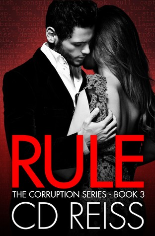 Rule by C.D. Reiss