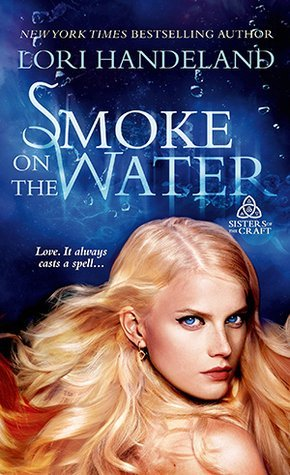 Smoke on the Water by Lori Handeland