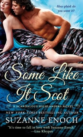 ARC Review: Some Like It Scot by Suzanne Enoch