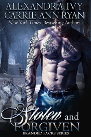 Stolen and Forgiven by Carrie Ann Ryan and Alexandra Ivy