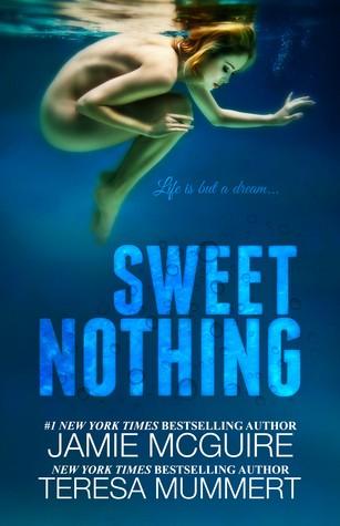 Sweet Nothing by Jamie McGuire and Teresa Mummert