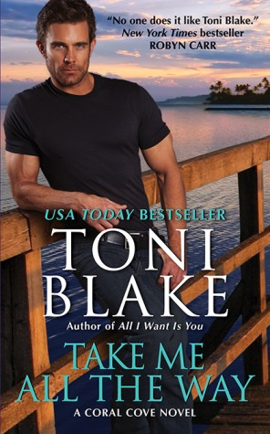 Weekend Highlight: Take Me All the Way by Toni Blake