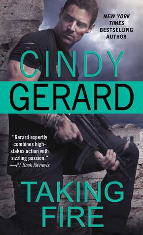 Weekend Highlight: Taking Fire by Cindy Gerard